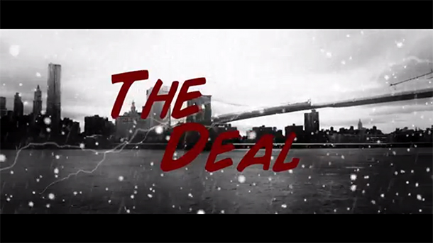 The Deal – Video